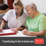 When to Make the Transition from Part-Time Care to Live-In Care